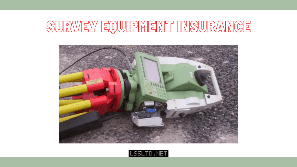 Survey Equipment Insurance