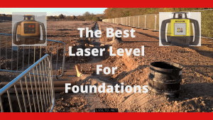 Laser level For Foundations