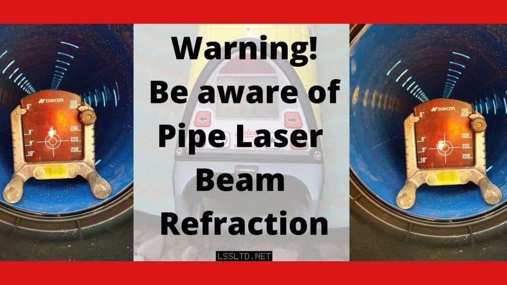 Pipe laser refraction, laser moving