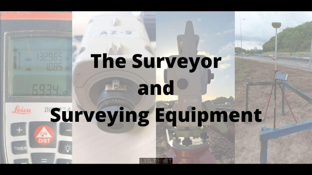 surveyor and surveying equipment